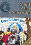 Cover of: South Asian Americans (World Almanac Library of American Immigration)