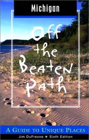 Cover of: Michigan Off the Beaten Path, 6th