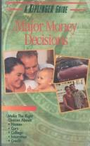 Cover of: Major Money Decisions
