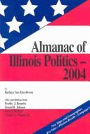 Cover of: Almanac of Illinois Politics 2004 (Almanac of Illinois Politics)