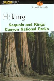 Cover of: Hiking Sequoia and Kings Canyon National Parks | Laurel Scheidt