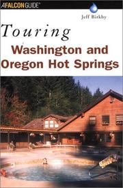 Cover of: Touring Washington and Oregon hot springs