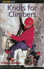 Cover of: Knots for climbers