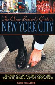 The cheap bastard's guide to New York City by Rob Grader