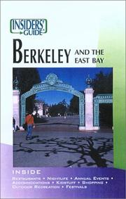 Insiders' Guide to Berkeley and the East Bay by Carol Fowler