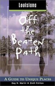 Cover of: Louisiana off the Beaten Path, 6th | Gay N. Martin