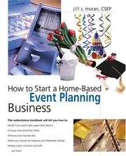 Cover of: How to start a home-based event planning business | Jill S. Moran