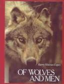 Cover of: Of Wolves and Men