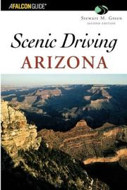 Cover of: Scenic Driving Arizona, 2nd (Scenic Driving Series)