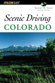 Cover of: Scenic Driving Colorado, 2nd (Scenic Driving Series)