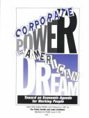 Cover of: Corporate Power and the American Dream | Labor Instiutue (OCAW 8-149)