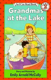 Grandmas at the Lake (I Can Read Book 2)