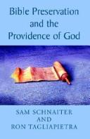 Cover of: Bible Preservation and the Providence of God | Sam Schnaiter