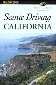 Cover of: Scenic Driving California, 2nd (Scenic Driving Series)