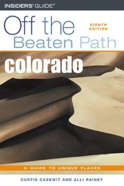 Cover of: Colorado Off the Beaten Path, 8th (Off the Beaten Path Series) | Alli Rainey