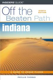 Cover of: Indiana Off the Beaten Path, 8th (Off the Beaten Path Series) | Phyllis Thomas