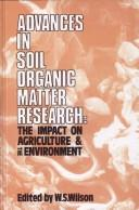 Cover of: Advances in Soil Organic Matter Research | W. S. Wilson