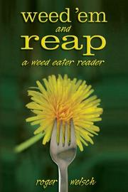 Cover of: Weed 'em and reap