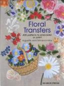 Cover of: Floral Transfers | Clemence Kirby