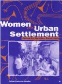 Cover of: Women and Urban Settlement (Oxfam Focus on Gender Series) | Caroline Sweetman