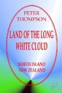 Cover of: Land Of The Long White Cloud
