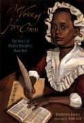 Cover of: A Voice of Her Own: The Story of Phillis Wheatley Slave Poet