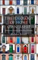 Cover of: The Ideology of Home Ownership | Richard Ronald