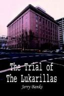 Cover of: The Trial of the Lukarillas