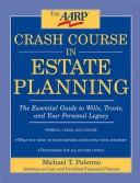 Cover of: A Crash Course in Wills & Trusts