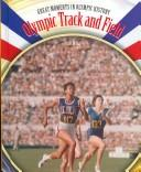 Cover of: Olympic Track and Field (Great Moments in Olympic History) | Brian Belval