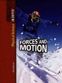 Cover of: Forces and Motions (Physical Science in Depth) | David Dreirer