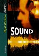 Cover of: Sound (Physical Science in Depth)