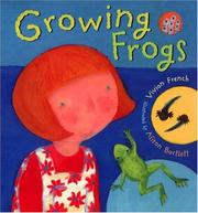Cover of: Growing frogs | Vivian French