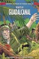 Cover of: The Battle of Guadalcanal