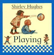 Cover of: Playing | Hughes, Shirley