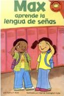 Cover of: Max aprende la lengua de senas (Max learns sign language)