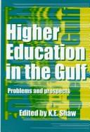 Cover of: Higher Education In The Gulf