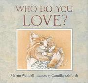 Cover of: Who Do You Love?