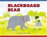 Cover of: Blackboard Bear: story and pictures