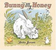 Bunny My Honey by Anita Jeram