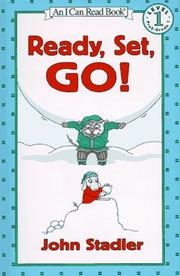 Cover of: Ready, Set, Go! (I Can Read Book 1) | John Stadler