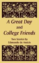 Cover of: A Great Day and College Friends: Two Stories