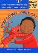 Cover of: Here comes Tabby Cat: Brand New Readers