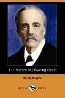 Cover of: The Mirrors of Downing Street (Illustrated Edition) (Dodo Press) | Begbie, Harold