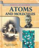 Cover of: Routes of Science - Atoms & Molecules (Routes of Science)