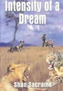 Cover of: Intensity of a Dream