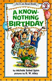 Cover of: A Know-Nothing Birthday (I Can Read Book 2) | Michele Sobel Spirn