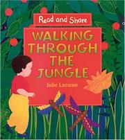 Cover of: Walking Through the Jungle (Read and Share)