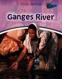 Cover of: Living on the Ganges River