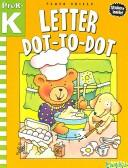Cover of: Letter Dot-to-Dot
